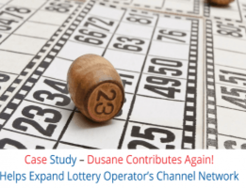 Case Study – Dusane Contributes Again!  Helps Expand Lottery Operator's Channel Network