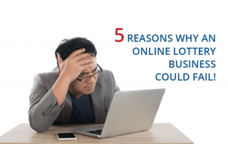 easons why an Online Lottery Business Could Fail