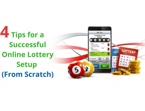 4 Tips for a Successful Online Lottery Setup (From Scratch)
