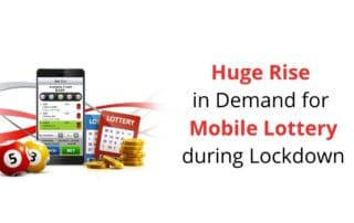 Huge Rise in Demand for Mobile Lottery during Lockdown